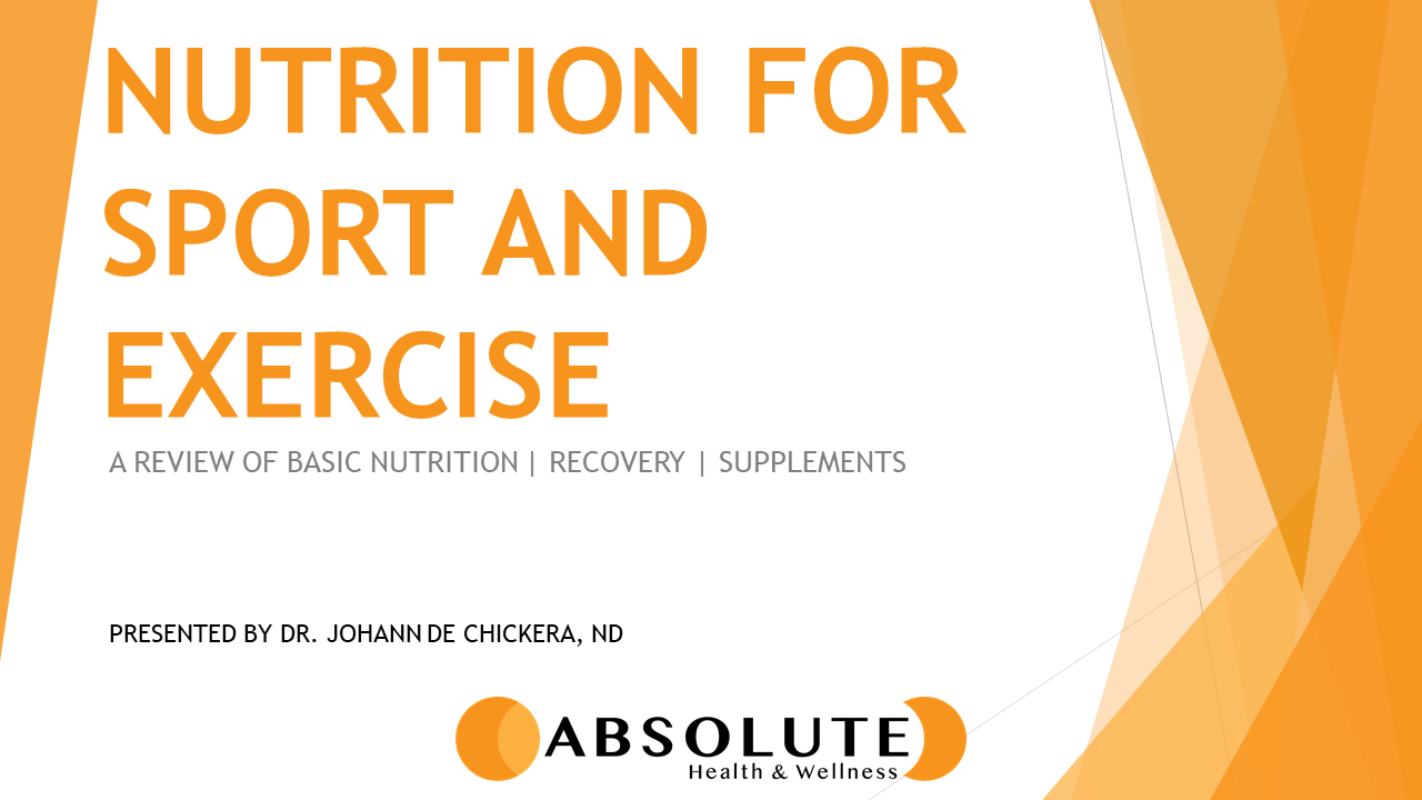 nutrition for sport and exercise presentation offered by Absolute Health and Wellness in Paris Ontario