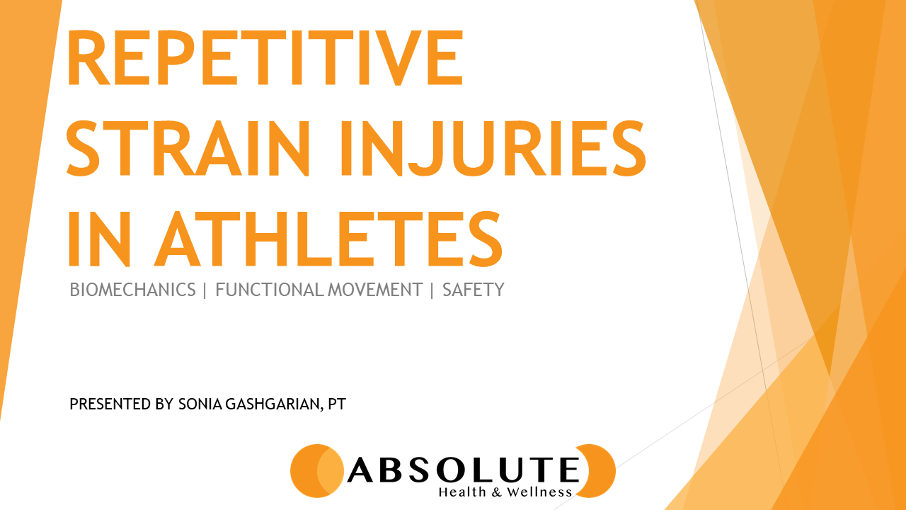 Repetitive Strain Injuries in Athletes presentation offered by Absolute Health and Wellness in Paris Ontario