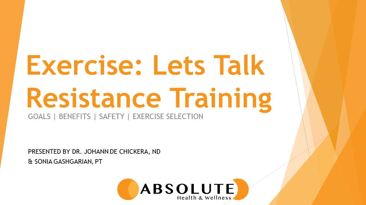 exercise: let's talk resistance training presentation offered by Absolute Health and Wellness in Paris Ontario