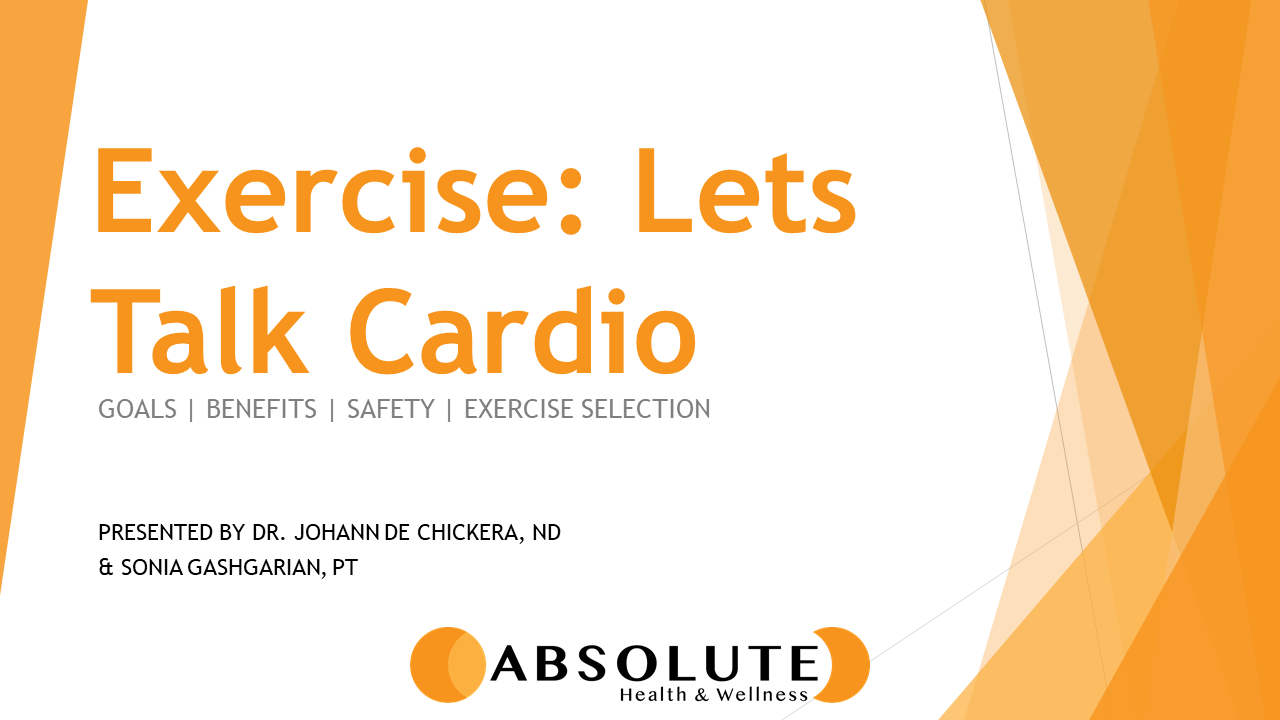 exercise: let's talk cardio presentation offered by Absolute Health and Wellness in Paris Ontario