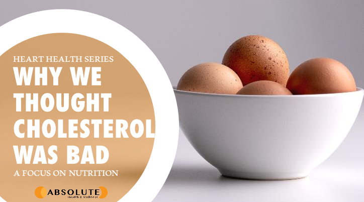 Bowl of eggs with text bubble saying why we though cholesterol was bad for heart health