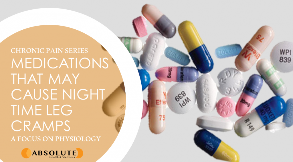 various medications that could cause night time leg cramps on a white table